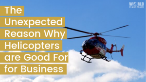 Helicopter flying - the surprising reason why helicopters are good for business