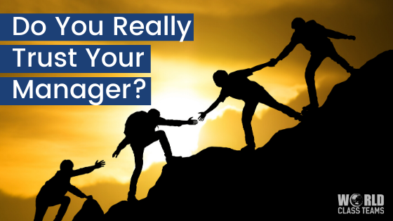 Do You Really Trust Your Manager?
