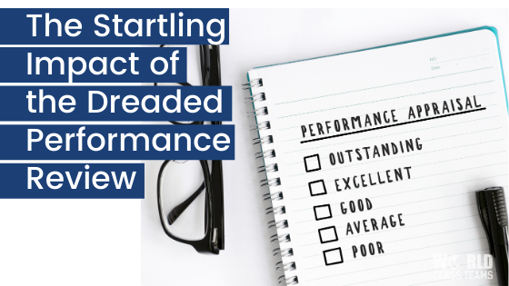 The Startling Impact of the Dreaded Performance Review