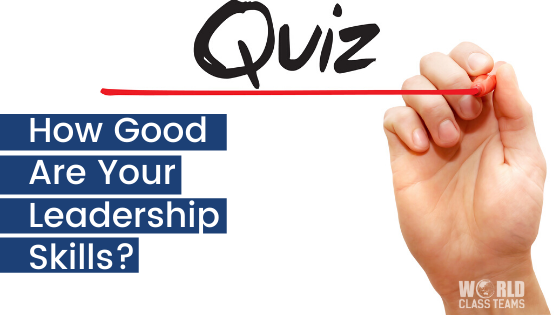 QUIZ: How Good Are Your Leadership Skills?