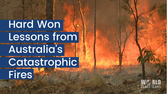 Hard Won Lessons from Australia's Catastrophic Fires