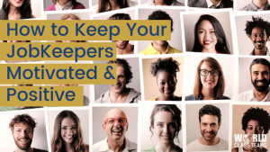 Rows of photos of individual people - how to keep your JobKeepers motivated & productive