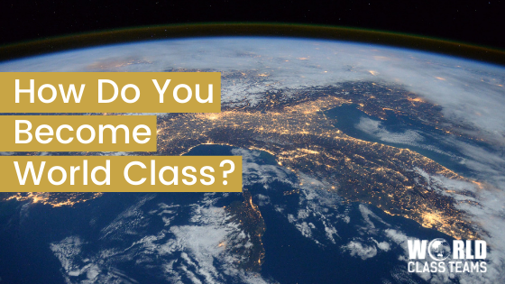 Image of earth - How Do You Become World Class