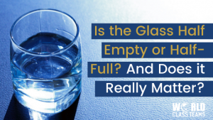 Glass Half Full or empty on a table